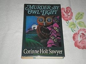Murder by Owl Light: Sawyer, Corinne Holt