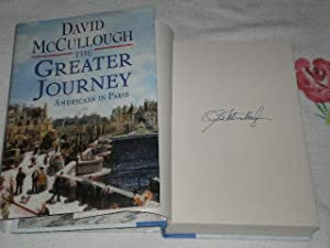 The Greater Journey - Americans In Paris: Mccullough, David