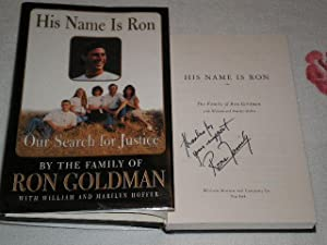 His Name Is Ron: Our Search For Justice: Signed: Hoffer, Marilyn;Hoffer, William