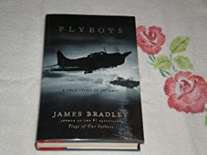 Flyboys: A True Story Of Courage: Bradley, James