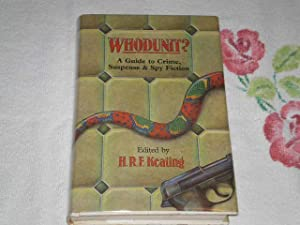 Whodunit: A Guide to Crime, Suspense, and: Keating, Henry R.F.