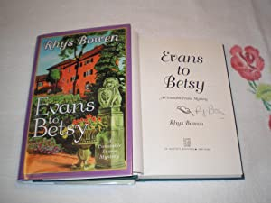 Evans To Betsy: A Constable Evans Mystery: Signed: Bowen, Rhys