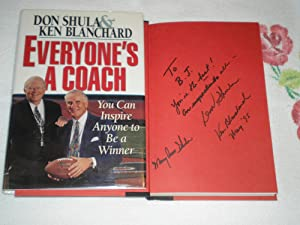 Everyone's A Coach: You Can Inspire Anyone: Shula, Don;Blanchard, Kenneth