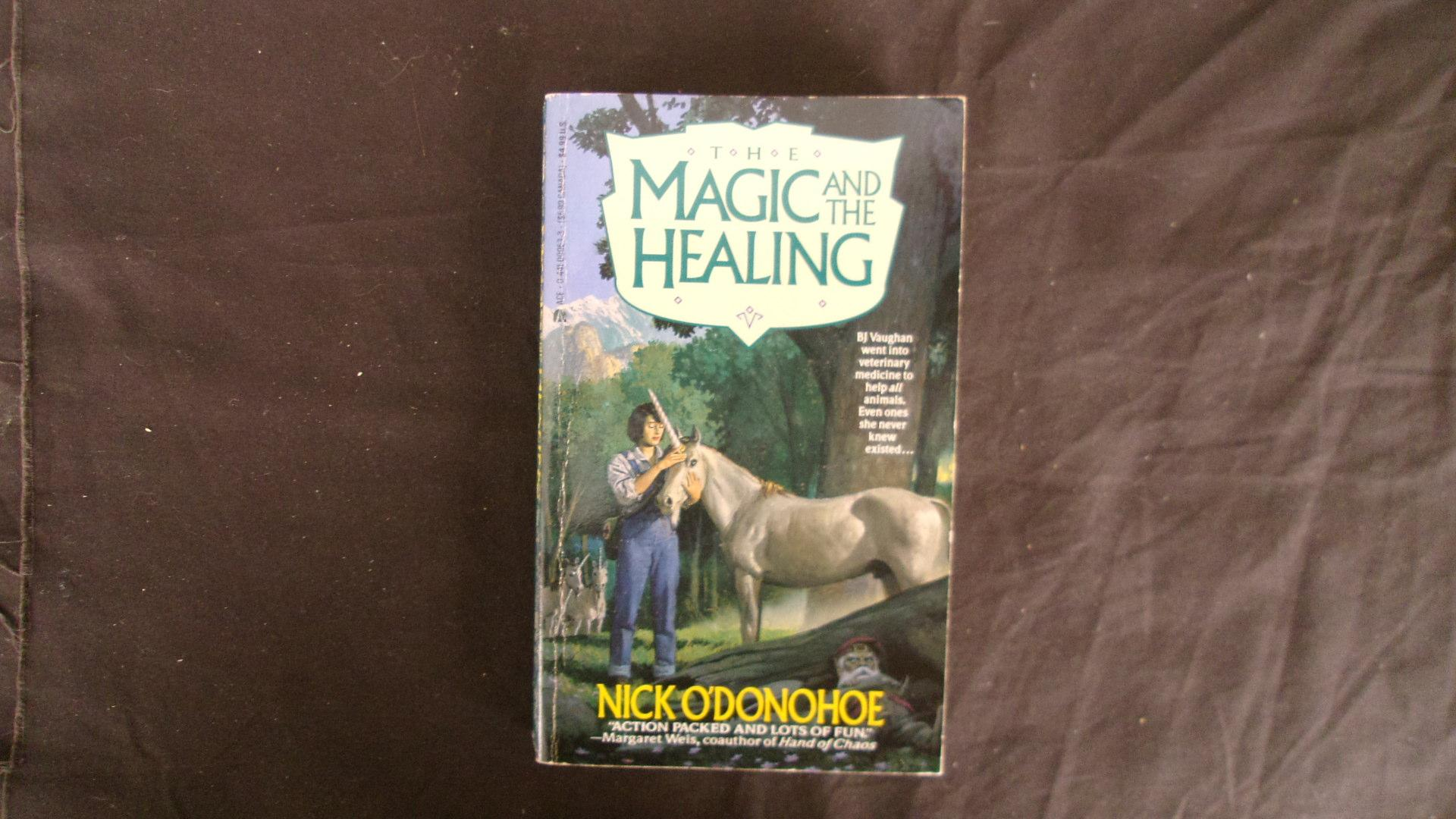 The Magic And The Healing: O'Donohoe, Nick