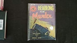 Headlong For Murder: Mace, Merlda