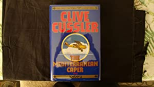 The Mediterranean Caper and Iceberg: Cussler, Clive and
