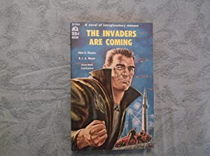 The Invaders Are Coming: Nourse, Alan E.