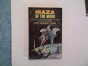 Maza Of The Moon: Kline, Otis Adelbert