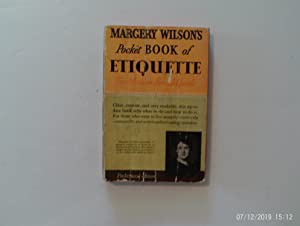 Margery Wilson's Pocket Book of Etiquette: Wilson, Margery