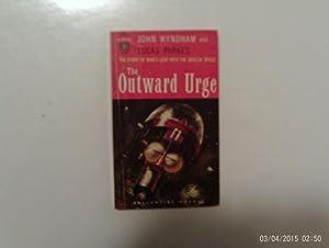 The Outward Urge: Wyndham, John and