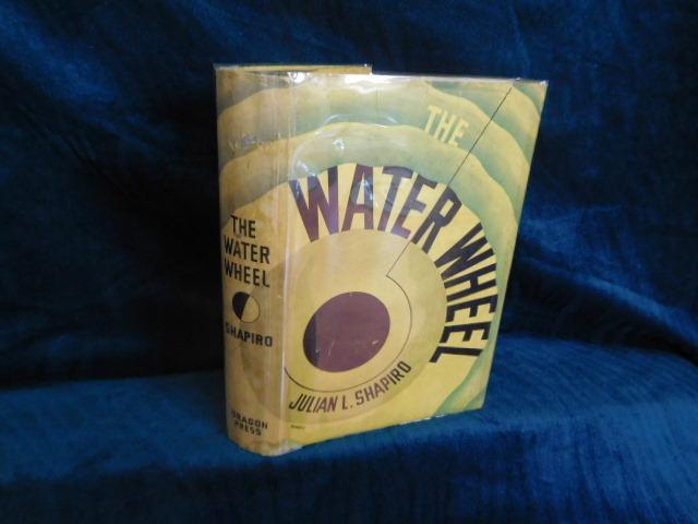 The Water Wheel by Shapiro, Julian L. , pen name of John Sanford ...