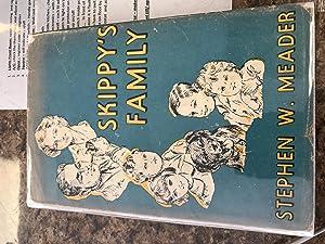 Skippy's Family: Stephen W. Meader