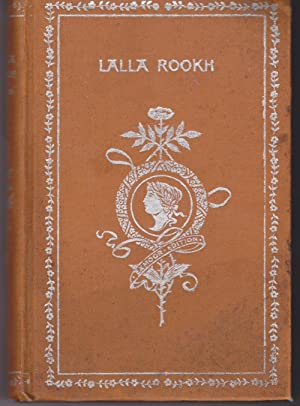 Lalla Rookh, An Oriental Romance: Moore, Thomas