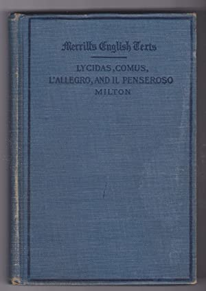 Lycidas, Comus, L'Allegro, and Il Penseroso: Milton, John