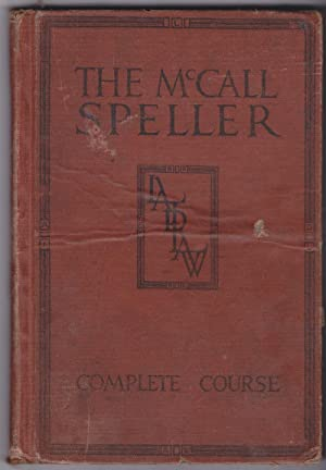 The McCall Speller: McCall, William A.