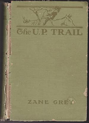 The U.P. Trail: Grey, Zane