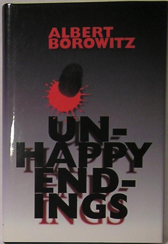 Unhappy_Endings_Borowitz_Albert_Very_Good_Hardcover