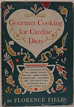 Gourmet Cooking for Cardiac Diets