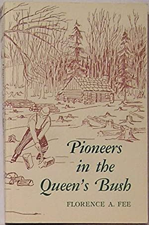 Pioneers in the Queen's Bush