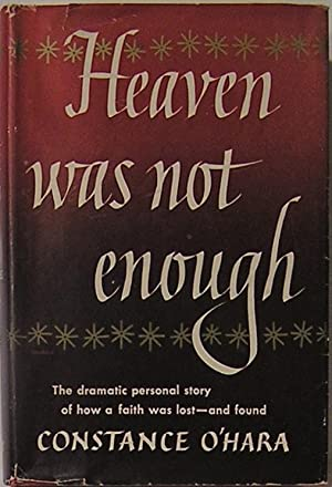 Heaven Was Not Enough