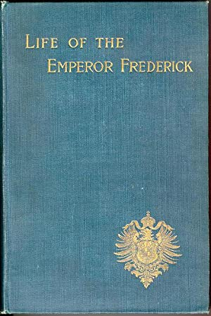 Life of the Emperor Frederick