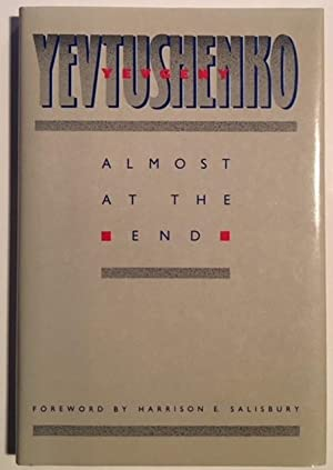 Almost at the End (English and Russian: Yevgeny Yevtushenko