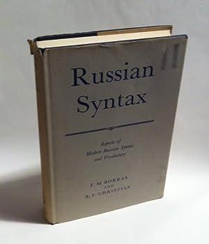 Russian Syntax: Aspects of Modern Russian Syntax: Borras, F.M.; Christian,