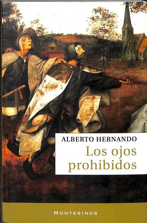 LOS OJOS PROHIBIDOS. - HERNANDO, ALBERTO