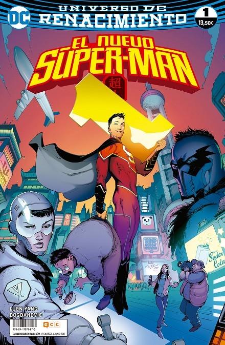 EL NUEVO SUPERMAN NÚM. 01 (RENACIMIENTO). - LUEN YANG, GENE