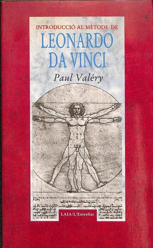 INTRODUCCIÓ AL MÈTODE DE LEONARDO DA VINCI (CATALÁN). - PAUL VALERY