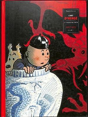 L'ART D'HERGÉ. EL CREADOR DE TINTÍN, 1907-1937: GODDIN, PHILIPPE