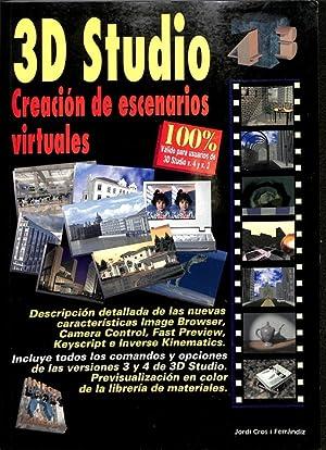 3D STUDIO. CREACIÓN DE ESCENARIOS VIRTUALES.: CROS I FERRÁNDIZ,