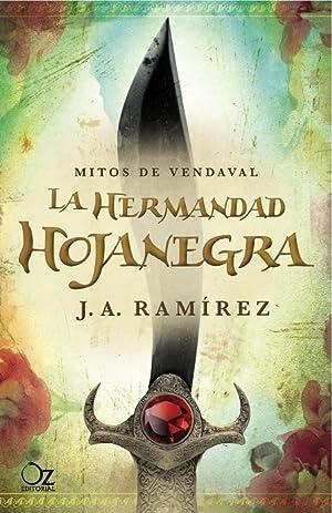 LA HERMANDAD HOJANEGRA. MITOS DE VENDAVAL VOL.: RAMÍREZ MORENO, JOSE