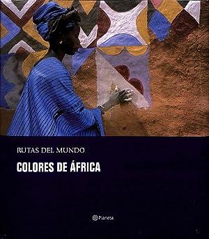COLORES DE AFRICA RUTAS DEL MUNDO. N: CHEMA RODRIGUEZ