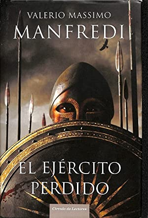 MANFREDI EL EJERCITO PERDIDO.: VALERIO MASSIMO MANFREDI