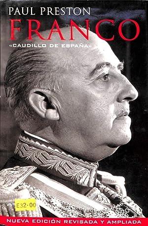 FRANCO. CAUDILLO DE ESPAÑA: PAUL PRESTON