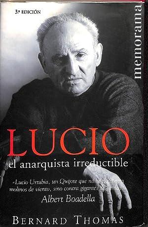 9788466602679: LUCIO EL ANARQUISTA IRREDUCTIB (MEMORAMA ...