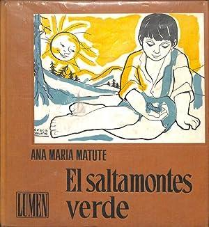 EL SALTAMONTES VERDE.: ANA MARIA MATUTE