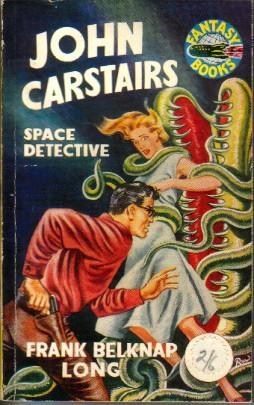 John Carstairs, Space Detective: Long, Frank Belknap (cover art by Ron Embleton)