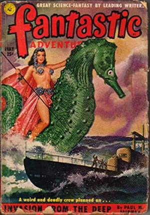 "Fantastic Adventures Vol.13 No.5 May 1951 (Invasion from the Deep; Make Room for Me!; "".As ..."