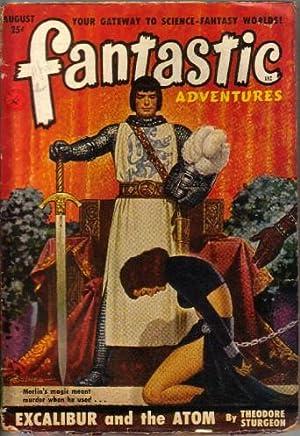Fantastic Adventures Vol.13 No.8 August 1951 (Excalibur: Browne, Howard (ed)