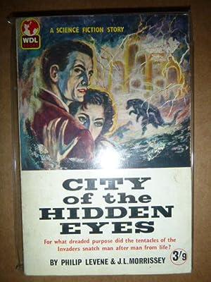 City of the Hidden Eyes: Levene, Philip &