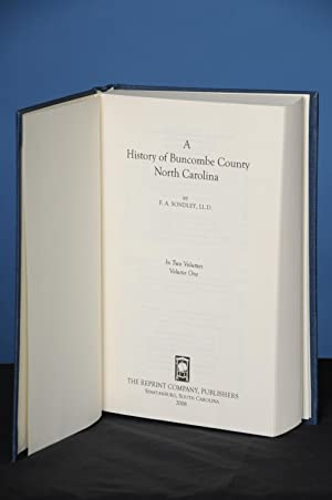 A HISTORY OF BUNCOMBE COUNTY, NORTH CAROLINA,: Sondley, Foster A.