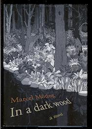 In a Dark Wood: Mã ring, Marcel; Whiteside, Shaun (translated by)