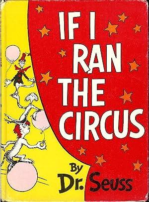 If I Ran the Circus: Dr. Seuss