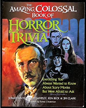 The Amazing, Colossal Book of Horror Trivia: Lampley, Jonathan Malcolm;