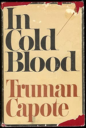 In Cold Blood A True Account of: Capote, Truman