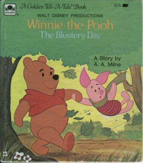 Walt Disney Productions, Winnie-The-Pooh; the Blustery Day: Milne, A. A.