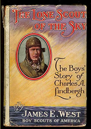 The Lone Scout of the Sky: the: West, James E.