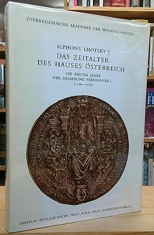 Das Zeitalter des Hauses Österreich: Die ersten: Lhotsky, Alphons